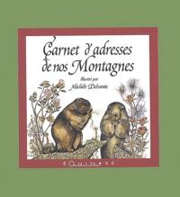 Michèle Delsaute Dognon-Schmitt - Carnet d'Adresses de nos Montagnes.