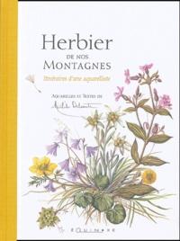 Michèle Delsaute Dognon-Schmitt - Herbier de nos Montagnes - Itinéraires d'une aquarelliste.