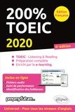 Michèle Dickinson et Mick Byrne - 200% TOEIC - Listening & reading, Préparation complète, Enrichi par le e-learning.