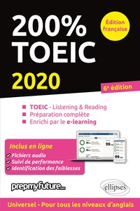 Télécharger l'ebook en ligne google 200% TOEIC  - Listening & reading, Préparation complète, Enrichi par le e-learning in French RTF DJVU PDF