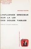 Michèle Ducos et  Université de droit, d'économi - L'influence grecque sur la loi des Douze Tables.