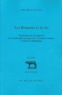 Les romains et la loi - Recherches sur les rapports de la philosophie grecque et de la tradition romaine à la fin de la République.pdf