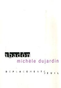 Michèle Dujardin - Abadôn.