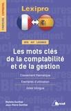 Michèle Duvillier et Jean-Pierre Duvillier - Les mots-clés de la comptabilité et de la gestion.