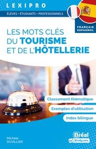 Michèle Duvillier - Les mots clés du tourisme et de l'hôtellerie.