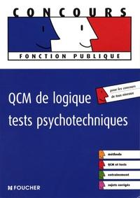 Michèle Eckenschwiller et Guy Barussaud - QCM de logique, tests psychotechniques.