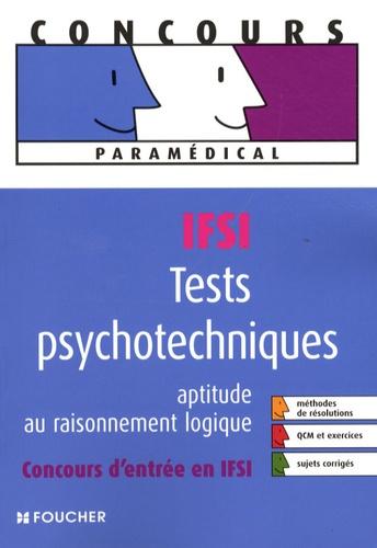 Michèle Eckenschwiller et Olivier Berthou - Tests psychotechniques IFSI - Aptitude au raisonnement logique.