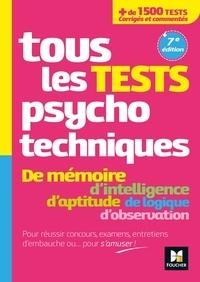 Livre à téléchargement gratuit Tous les tests psychotechniques, mémoire, intelligence, aptitude, logique, observation - Concours CHM DJVU