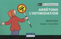 Michele Elliott - Arrêtons l'intimidation.