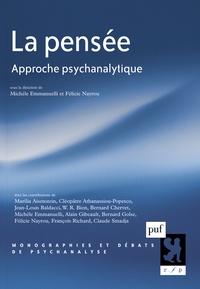Michèle Emmanuelli et Félicie Nayrou - La pensée - Approche psychanalytique.