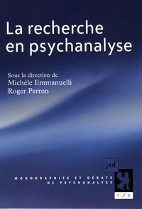 Michèle Emmanuelli et Roger Perron - La recherche en psychanalyse.