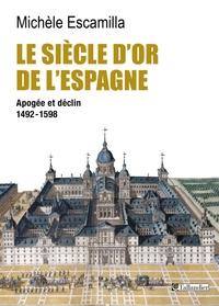 Le siècle dor de lEspagne - Apogée et déclin 1492-1598.pdf