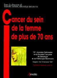 Michèle Escoute et  Collectif - Cancer du sein de la femme de plus de 70 ans.