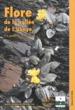 Michèle Evin - Flore de la vallée de l'Ubaye - Un guide de découverte.