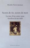 """Michèle Faivre-Jussiaux - Secrets de vie, secrets de mort - Lecture d'un conte russe """"Vassilissa-la-très-belle""""."""