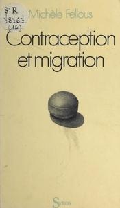 Michèle Fellous - Contraception et migration - Planification familiale en milieu migrant nord-africain et portugais.