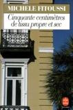 Michèle Fitoussi - Cinquante centimètres de tissu propre et sec.