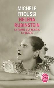 Michèle Fitoussi - Helena Rubinstein - La femme qui inventa la beauté.