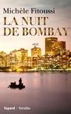 Michèle Fitoussi - La nuit de Bombay.