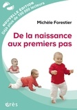 Michèle Forestier - De la naissance aux premiers pas.