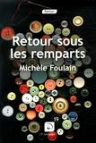 Michèle Foulain - Retour sous les remparts.