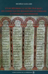 Dune réforme à lautre (816-934) : les communautés religieuses en Lorraine à lépoque carolingienne.pdf