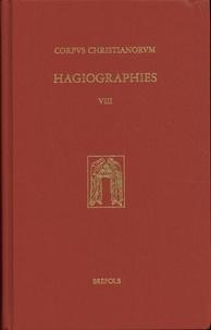Michèle Gaillard et Monique Goullet - Hagiographies - Histoire internationale de la littérature hagiographique latine et vernaculaire en Occident des origines à 1550.