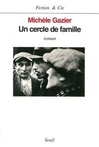 Michèle Gazier - Le cercle de famille.