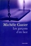 Michèle Gazier - Les garçons d'en face.