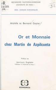 Michèle Gazier - Or et monnaie chez Martin de Azpilcueta.