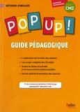Michèle Geffroy et Sophie Gaboreau - Méthode d'anglais Pop up ! CM2 - Guide pédagogique.