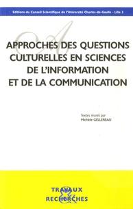 Michèle Gellereau - Approches des questions culturelles en sciences de l'information et de la communication.