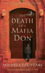 Michele Giuttari - The Death Of A Mafia Don.