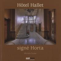 Michèle Goslar - Hôtel Hallet, signé Horta.