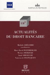 Michèle Grégoire - Actualités du droit bancaire.