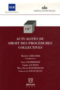 Michèle Grégoire et Anne Chamberod - Actualités du droit des procédures collectives.
