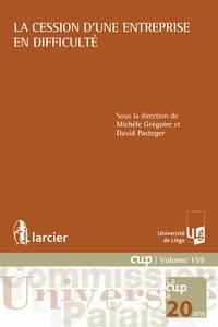 Michèle Grégoire et David Pasteger - La cession d'une entreprise en difficulté.
