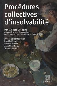 Michèle Grégoire - Procédures collectives d'insolvabilité.