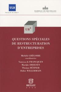 Michèle Grégoire - Questions spéciales de restructuration d'entreprises.