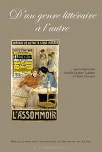 Michèle Guéret-Laferté et Daniel Mortier - D'un genre littéraire à l'autre.