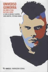 Universo Gomorra- Da libro a film, da film a serie - Michele Guerra | Showmesound.org
