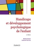 Michèle Guidetti et Catherine Tourrette - Handicaps et développement psychologique de l'enfant.