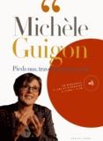 Michèle Guigon - Pieds nus, traverser mon coeur. 1 CD audio