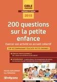 Michèle Guilleminot et Lisa Thouzeau - 200 questions sur la petite enfance - Exercer son activité en structure collective.