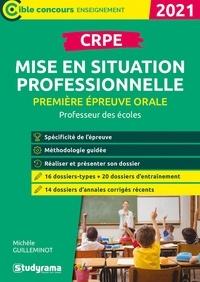 Michèle Guilleminot - CPRE Première épreuve orale : Mise en situation professionnelle.