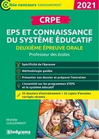 Michèle Guilleminot - CRPE Deuxième épreuve orale : EPS et connaissance de système éducatif.