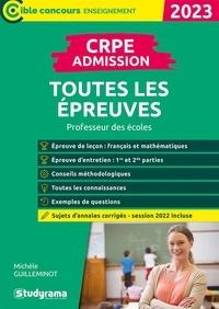 Michèle Guilleminot - CRPE toutes les épreuves d'admission.