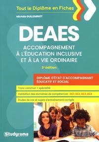DEAES Accompagnement à l'éducation inclusive et à la vie ordinaire - Michèle Guilleminot |