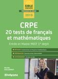 Michèle Guilleminot - Master MEEF/CRPE - 20 tests de français et mathématiques.