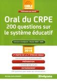 Michèle Guilleminot - Oral du CRPE - 200 questions sur le système éducatif.